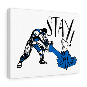 Stay 14x11 Canvas Wall Art