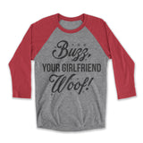 buzz your girlfriend shirt