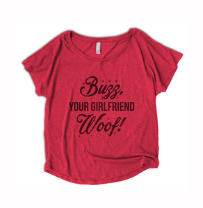 Buzz Your Girlfriend Woof Womens Shirt