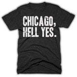 chicago hell yes shirt