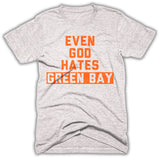 even god hates Green Bay