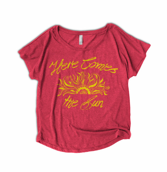 Here comes the sun womens shirt