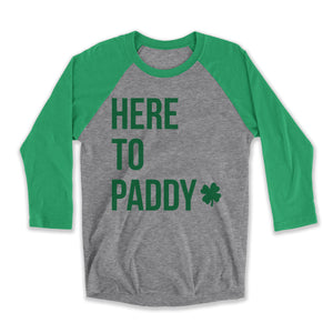 Here To Paddy Unisex Raglan Tee