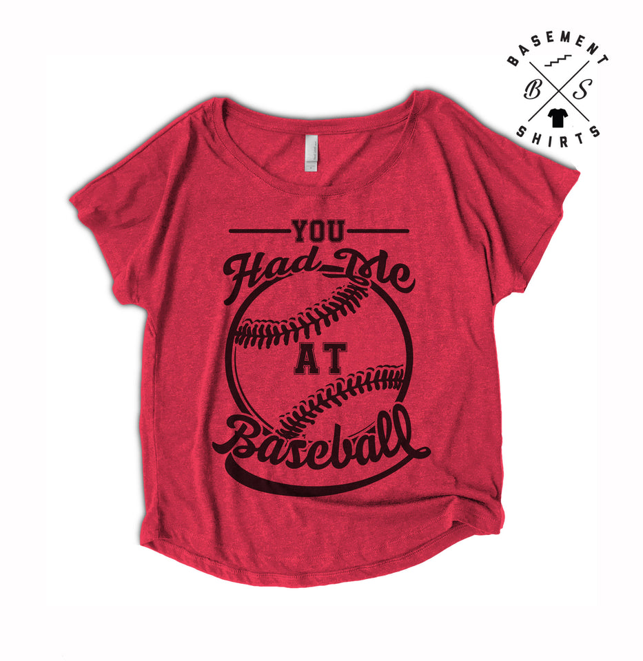 Women's You Had Me At Baseball