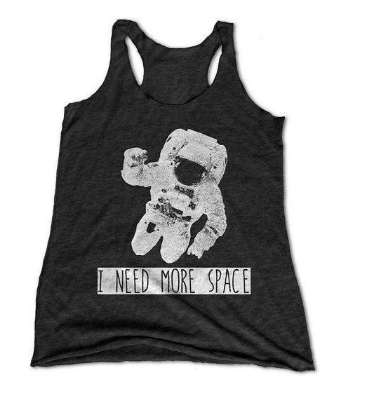 I Need More Space Womens Racerback Tank