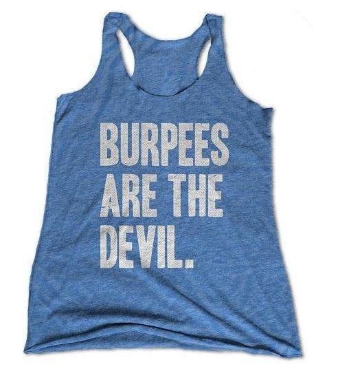 Burpees Are The Devil Womens Racerback Tank