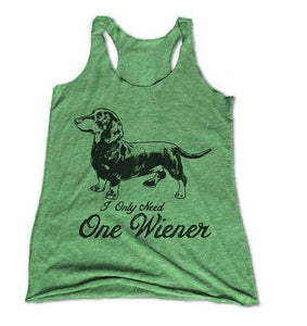 I Only Need One Wiener Womens Racerback Tank