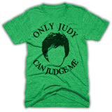 only Judy can judge me shirt