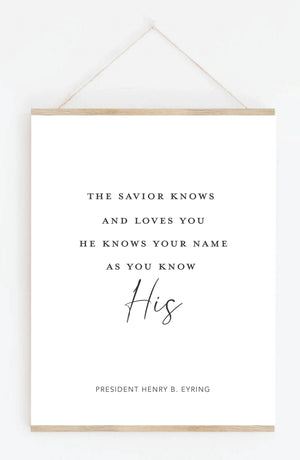 He Knows Your Name Hanging Print