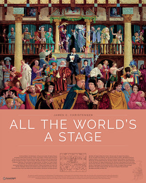 All the World's a Stage 24 w x 30 h poster