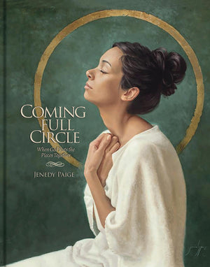 Coming Full Circle, When God Puts the Pieces Together Book