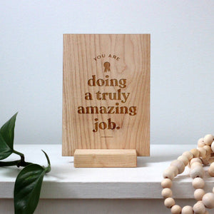Load image into Gallery viewer, Wooden Mother's Day Card • You Are Doing A Truly Amazing Job