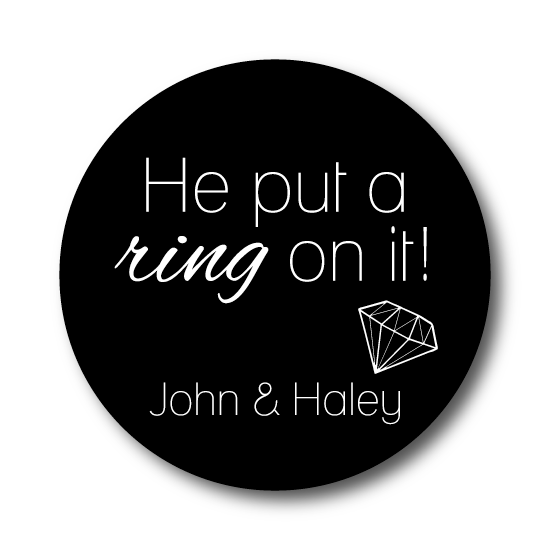 He Put a Ring On It! Engagement Sticker