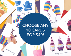 CHOOSE 10 CARDS FOR $40!