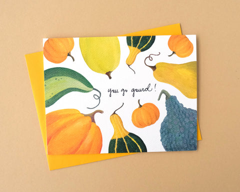 You Go Gourd Greeting Card