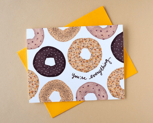 You're Everything Bagel Card
