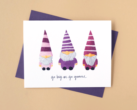 Go Big or Go Gnome Holiday Greeting Card