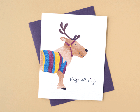 Sleigh All Day Reindeer Holiday Greeting Card