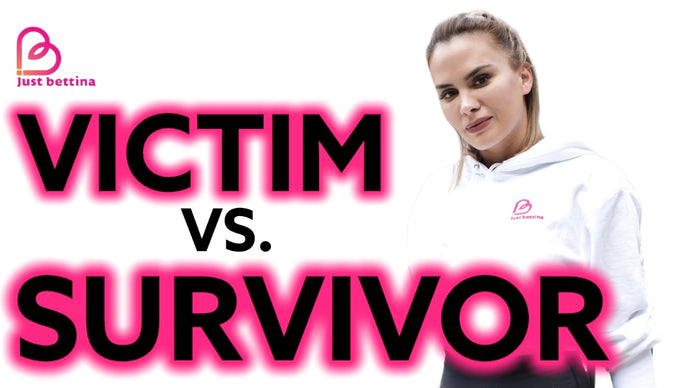 Victim Vs. Survivor
