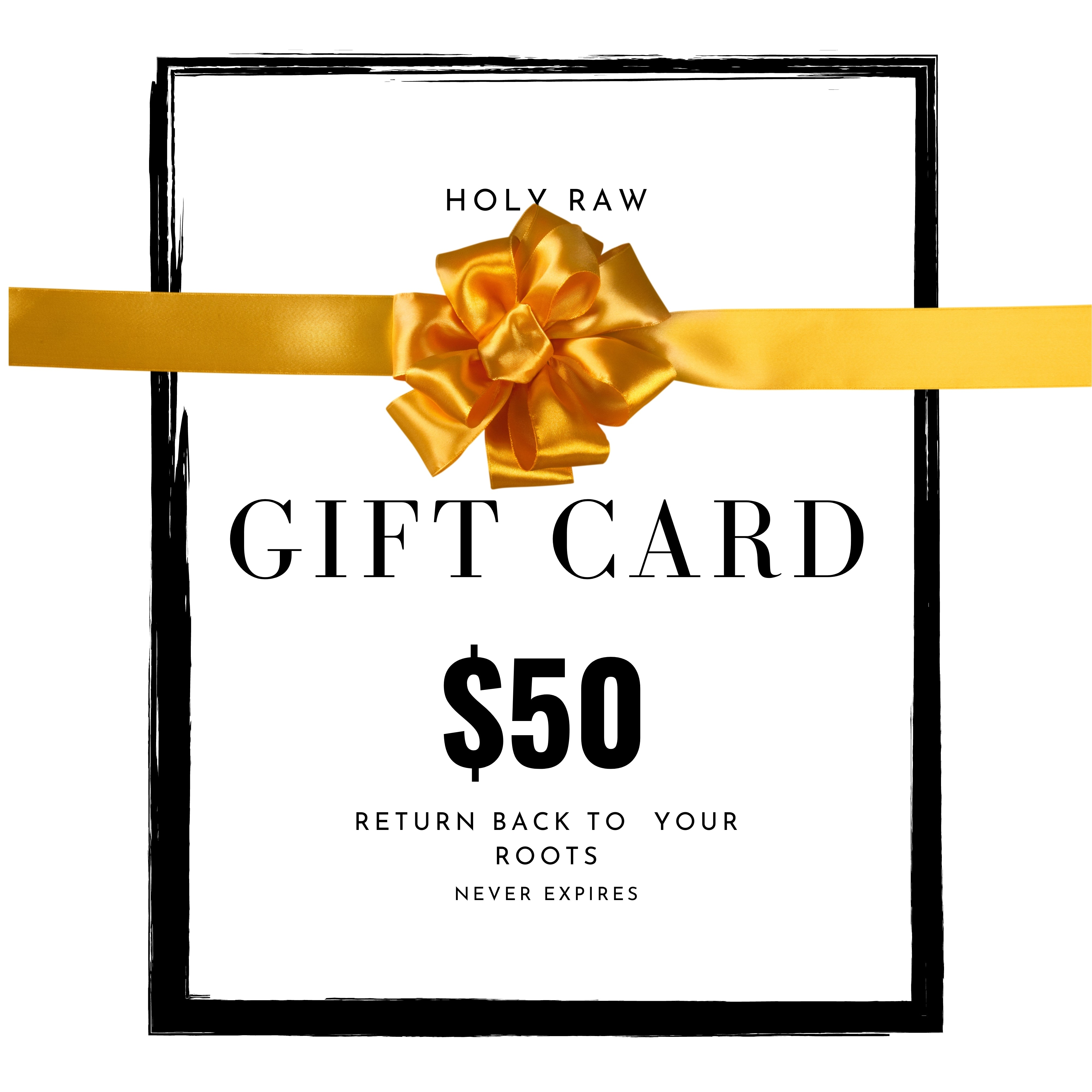 Holy Raw Gift Card