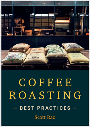 "Coffee Roasting ""Best Practices"""