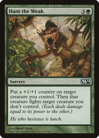 Hunt the Weak [Magic 2014] | The CG Realm