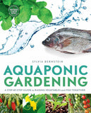 Aquaponic Gardening: A Step by Step Guide to Growing Fish and Vegetables Together