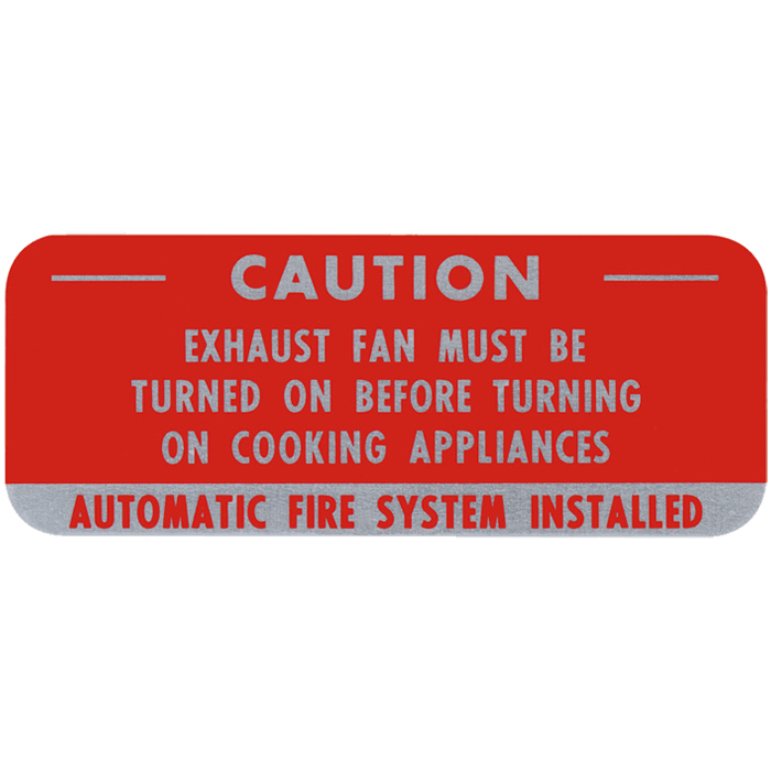 "Caution Fan Sign for Suppression Hood 5"" x 2"""