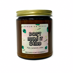 BOHEMIAN RÊVES PLANT-BASED CANDLE - DON'T MAKE IT WEIRD MIND WELLNESS NATURALLY NAUGHTY STORE NNSTORE HK