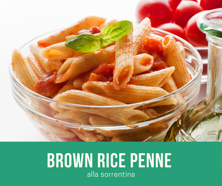BROWN RICE PENNE alla SORRENTINA