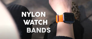 NYLON WATCH BANDS