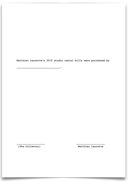 « Matthieu Laurette's 2015 studio rental bills were purchased by _____________.»