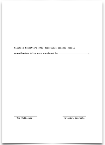 «Matthieu Laurette's 2012 deductible general social contribution (CSG) bills were purchased by _____________________.»