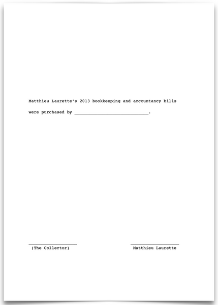 «Matthieu Laurette's 2013 bookkeeping and accountancy bills were purchased by ____________________________.»