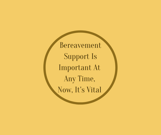 Award winning End of Life Educator, Barbara Karnes, RN writes about how necessary grief support is right now in her article, Bereavement Support Is Important At ANy Time, Now, It is Vital