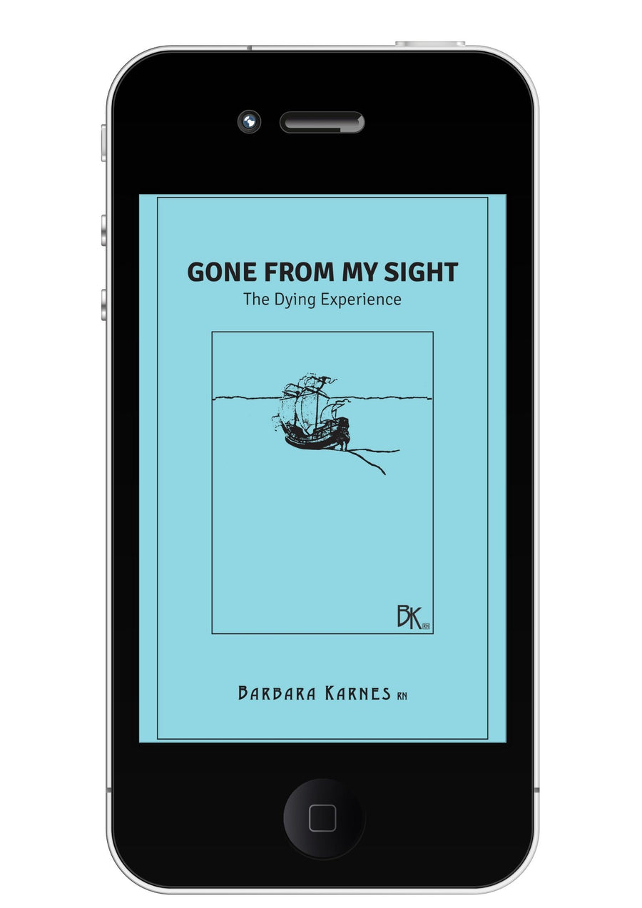 EBook - Gone From My Sight: The Dying Experience EBook