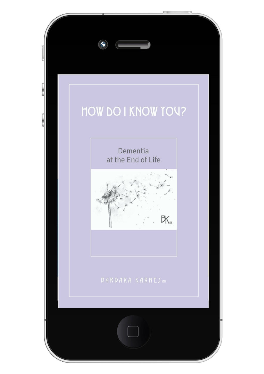 EBook - How Do I Know You? Dementia At The End Of Life EBook