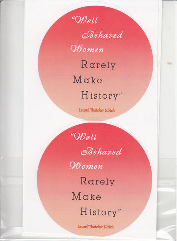 Well Behaved Women Sticker Pack