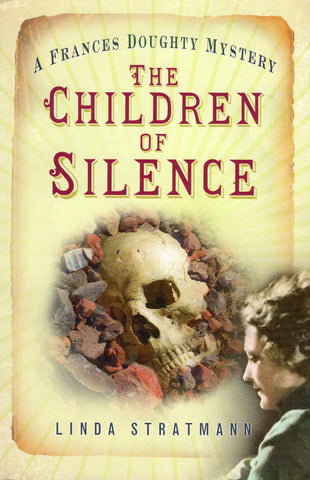 The Children of Silence: A Frances Doughty Mystery (The Frances Doughty Mysteries)