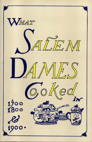 What Salem Dames Cooked