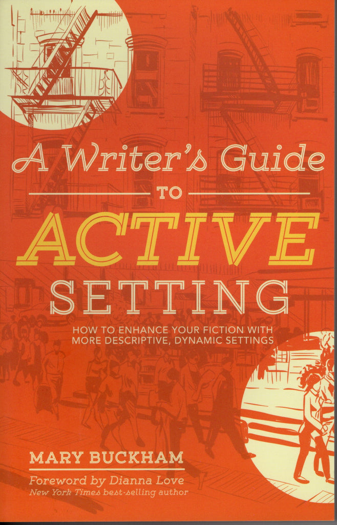 A Writer's Guide to Active Setting