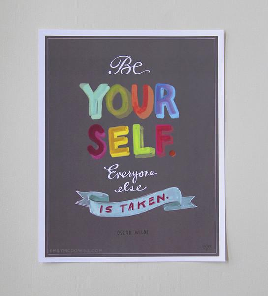 Be Yourself Art Print 161M