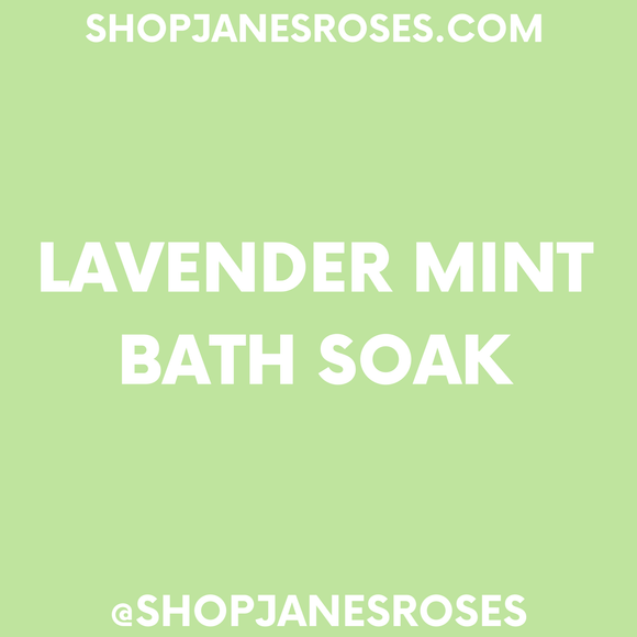 LAVENDER MINT BATH SOAK