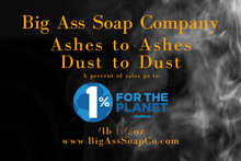 Load image into Gallery viewer, Ashes to Ashes, Dust to Dust Bar Soap