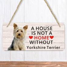 Load image into Gallery viewer, Yorkie ( Yorkshire Terrier ) Dog Lover Gift Bundle - Decorative Wall Sign A House is Not a Home Without a Yorkie