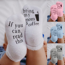Load image into Gallery viewer, 5 Color Soft Newborn Baby Toddler Infant Boys Girls Fashion Cotton Socks Funny Letter Print If You Can Read This Bring My Mom A Coffee