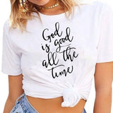 Christian Women's Tshirt God Is Good All The Time Tee For Her