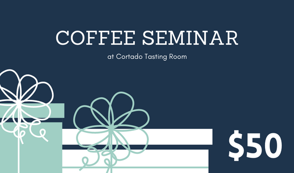 Coffee Seminar Only - Gift Card