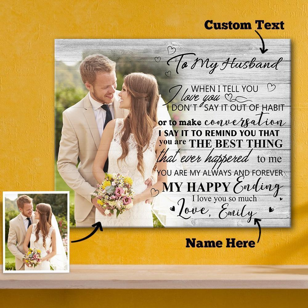 Personalized Gift Custom Couple Photo Wall Decor Painting Canvas With Text Horizontal Version - To My Husband