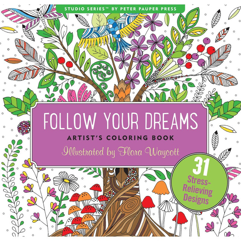 Follow Your Dreams Colouring Book